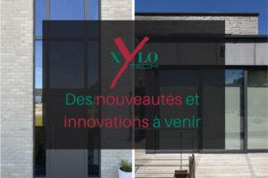 xylotech nouveautés et innovations